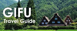 Gifu Travel Guide